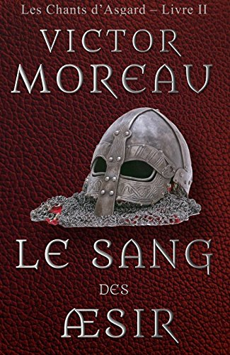 Le Sang des Æsir (Les Chants d'Asgard t. 2)