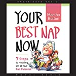Your Best Nap Now | Martha Bolton