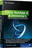 Citrix XenApp 6 und XenDesktop 5