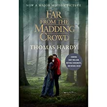Far From the Madding Crowd (Movie Tie-in Edition) (       UNABRIDGED) by Thomas Hardy Narrated by Nicholas Guy Smith