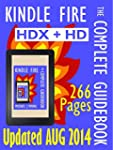 Kindle Fire: The Complete Guidebook -...