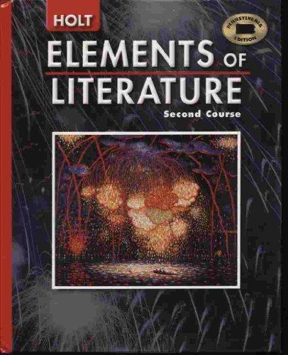 Holt Elements of Literature Pennsylvania: Student Edition Grade 8 2005 (Eolit 2005)