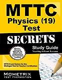 MTTC Physics (19) Test Secrets
