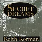 Secret Dreams | Keith Korman