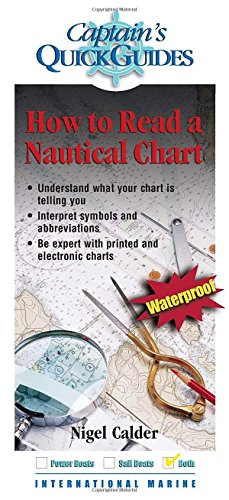 How To Read a Nautical Chart: A Captain's Quick Guide (Captain's Quick Guides) (How To Read Nautical Charts compare prices)