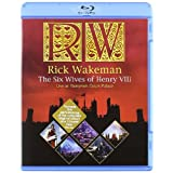 The Six Wives Of Henry Viii - Live At Hampton Court Palace [Blu-ray] [2009]by Rick Wakeman