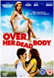 Over Her Dead Body [DVD]