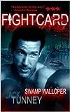 Swamp Walloper (Fight Card)