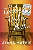 The Twelve Tribes of Hattie (Oprahs Book Club 2.0 Digital Edition) (Vintage Contemporaries)