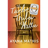 The Twelve Tribes of Hattie (Oprah's Book Club 2.0 Digital Edition) ~ Ayana Mathis