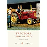 Tractors 1880s to 1980s (Shire Library)by Nick Baldwin