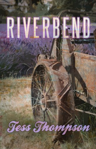 Riverbend (The River Valley Collection) by Tess Thompson