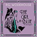The Girl in Blue (       UNABRIDGED) by P. G. Wodehouse Narrated by Graham Seed