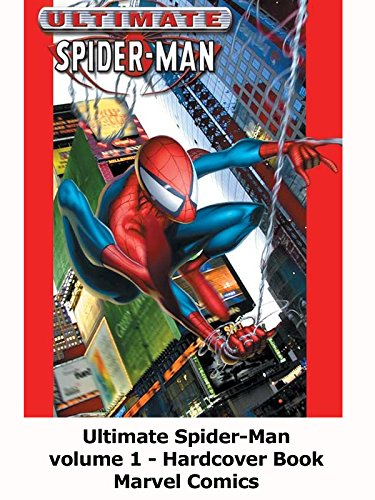 Review: Ultimate Spider-Man volume 1