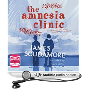The Amnesia Clinic (Unabridged)