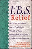 img - for I.B.S. Relief: A Doctor, a Dietitian, and a Psychologist Provide a Team Approach to Managing Irritable Bowel Syndrome by Dawn Burstall (1998-05-06) book / textbook / text book