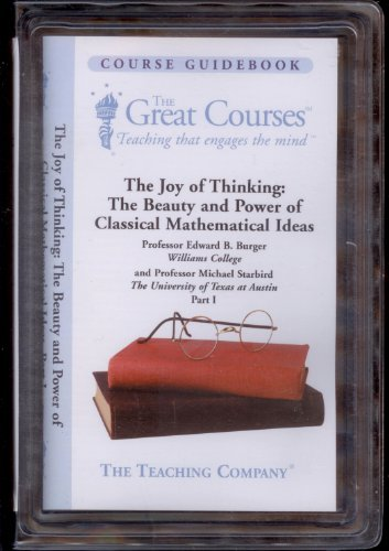 The Joy of Thinking: The Beauty and Power of Classical...