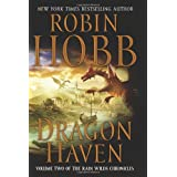 Dragon Haven: Volume Two of the Rain Wilds Chroniclesby Robin Hobb