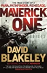 Maverick One: The True Story of a Par...