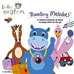 Baby Einstein - Travelling Melodies