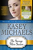 The Savage Miss Saxon (Kasey Michaels Alphabet Regency Romance Book 5)