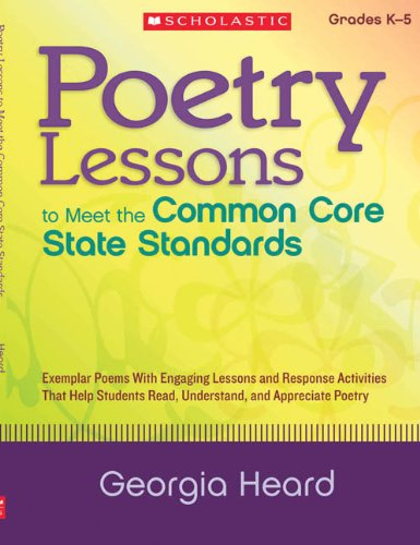 Poetry Lessons to Meet the Common Core State Standards: Exemplar Poems ...