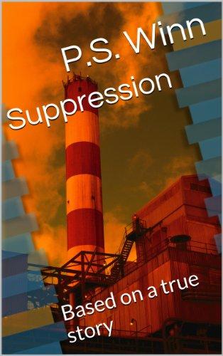 ebook: Suppression: Based on a true story (B00KHA1XFY)