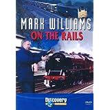 Mark Williams on the Rails [DVD]