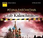 Club Kalaschnikow. Ein Russland-Krimi...