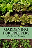 img - for Gardening for Preppers book / textbook / text book