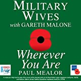 Wherever You Areby Military Wives