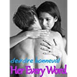 Her Every Word (m/f and m/m/f Romantic Couples Erotica)di Deirdre Bonneval