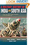A Military History of India and South...