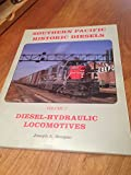 img - for Southern Pacific Historic Diesels Volume 2: Diesel-Hydraulic Locomotives book / textbook / text book