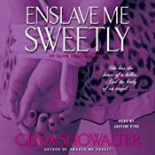 Enslave Me Sweetly: Alien Huntress, Book 2 | [Gena Showalter]