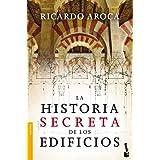 La historia secreta de los edificios (Booket Logista)