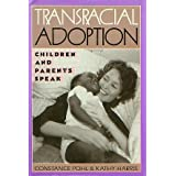 Transracial Adoption: Children and Parents Speak (A Franklin Watts library edition) ~ Constance Pohl
