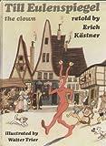 Kastner Till Eulenspiegel the Clown (022461231X) by Kastner, Erich
