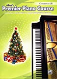 Premier Piano Course Christmas, Bk 2B (Alfred's Premier Piano Course)