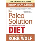 The Paleo Solutionby Robb Wolf