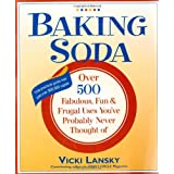 Baking Soda: Over 500 Fabulous, Fun, and Frugal Uses You've Probably Never Thought of (Lansky, Vicki)by Vicki Lansky