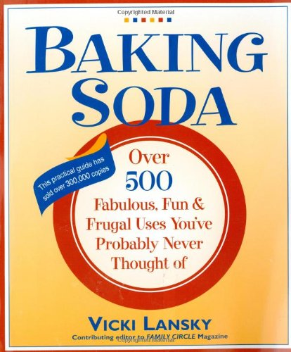 Baking Soda: Over 500 Fabulous, Fun, and Frugal Uses You've Probably Never Thought Of (Books On Baking Soda compare prices)