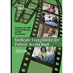 Medicare Compliance for Patient Access Staff: