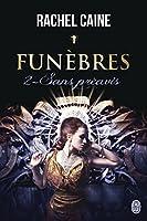 Fun�bres - 2 : Sans pr�avis