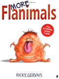 Cover of More Flanimals by Ricky Gervais 0571228860