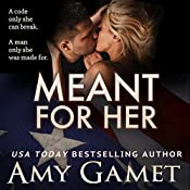 Meant for Her: The Love and Danger Series, Book One | [Amy Gamet]
