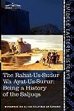 The Rahat-Us-Sudur Wa Ayat-Us-Surur: Being a History of the Saljuqs by  Muhammad Ibn Ali Ibn Sulayman Ar-RawandiMuhammad Iqbal (Editor)
