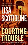 Courting Trouble (Rosato & Associates Series)