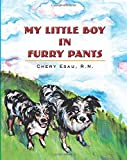 img - for My Little Boy in Furry Pants book / textbook / text book
