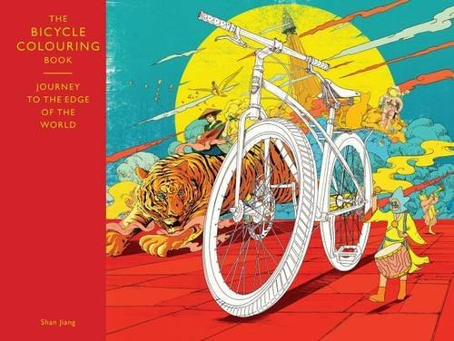 The Bicycle Colouring Book: Journey to the Edge of the World (Colouring Books)